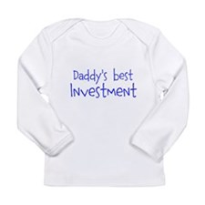 Daddys best Investment Long Sleeve T-Shirt