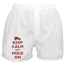 Keep Calm and Hold On Boxer Shorts
