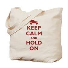 Keep Calm and Hold On Tote Bag