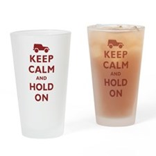 Keep Calm and Hold On Drinking Glass