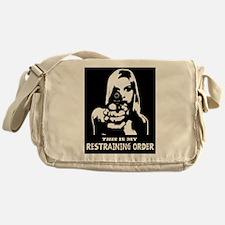 Restraining Order 01 Messenger Bag
