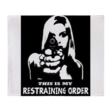 Restraining Order 01 Throw Blanket
