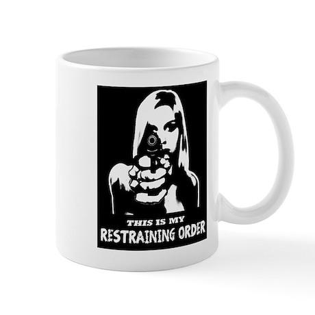 Restraining Order 01 Mug