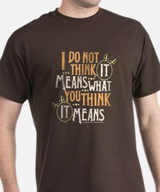 Princess Bride It Means T-Shirt