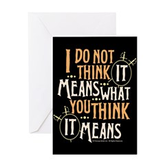 Princess Bride It Means Greeting Card
