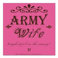 Army Wife: Toughest Job in the Army Square Car Mag