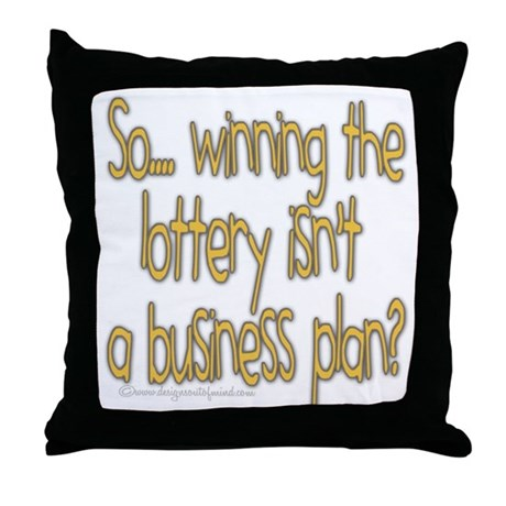 Winning the lottery Throw Pillow
