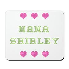Nana Shirley Mousepad