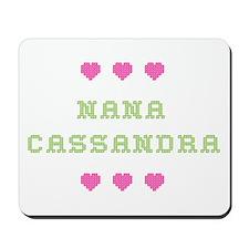 Nana Cassandra Mousepad