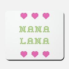 Nana Lana Mousepad