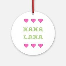 Nana Lana Round Ornament