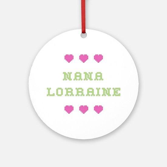 Nana Lorraine Round Ornament