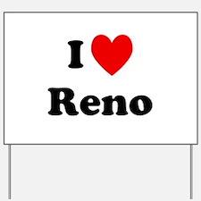 I Love Reno Yard Sign