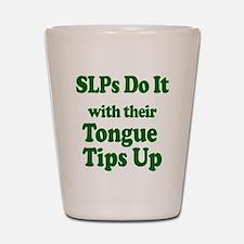 SLPs Do It Shot Glass