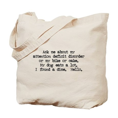 Ask Me About My ADD Tote Bag