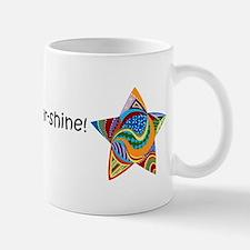 Good Morning Star-Shine! Small Small Mug