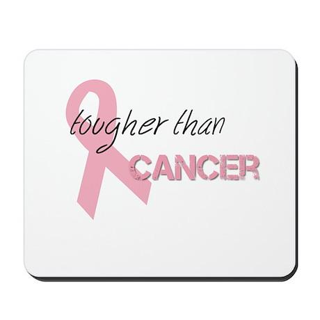Tougher Than Cancer Mousepad