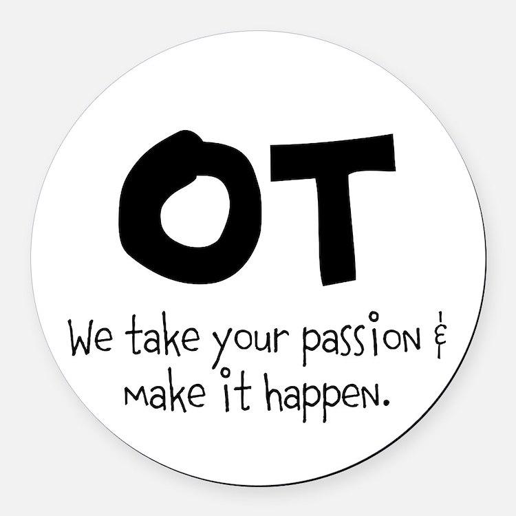 OT Your Passion Round Car Magnet
