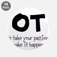 "OT Your Passion 3.5"" Button (10 pack)"