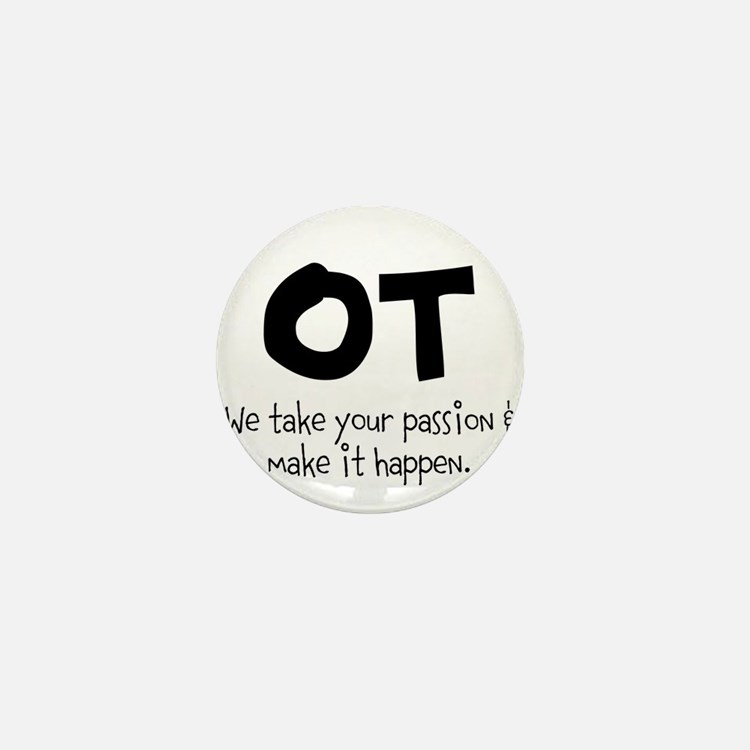 OT Your Passion Mini Button