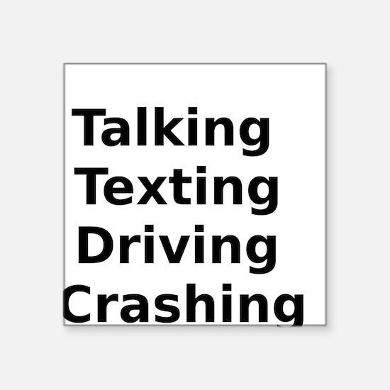 Talking Texting Driving Crashing Sticker