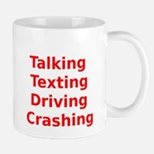 Talking Texting Driving Crashing Mug