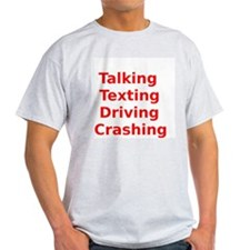 Talking Texting Driving Crashing T-Shirt