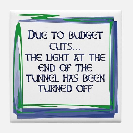BUDGET CUTS Tile Coaster