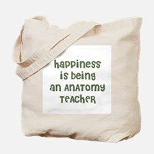 Happiness is being an ANATOMY Tote Bag