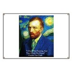 Van Gogh Paint My Dream Banner
