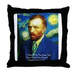 Van Gogh Paint My Dream Throw Pillow