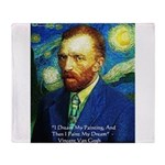 Van Gogh Paint My Dream Throw Blanket