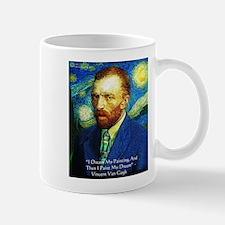 Van Gogh Paint My Dream Mug