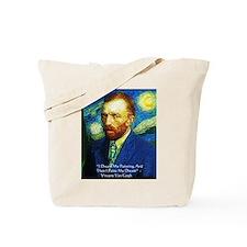 Van Gogh Paint My Dream Tote Bag