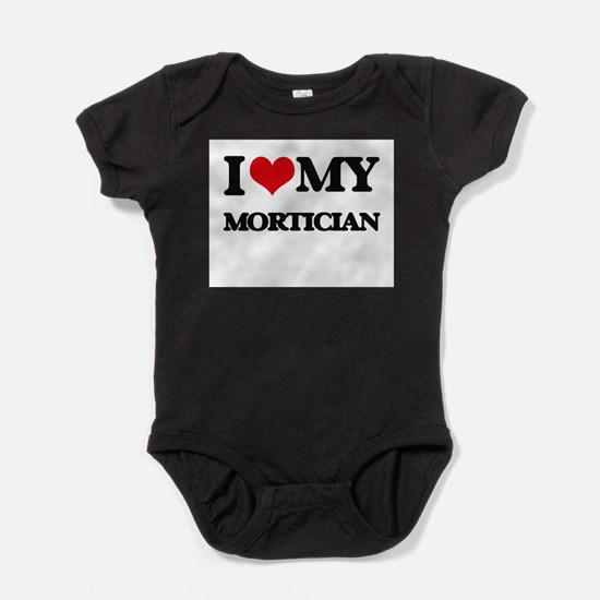 I love my Mortician Body Suit