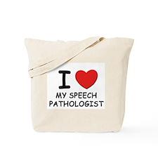 I love speech pathologists Tote Bag