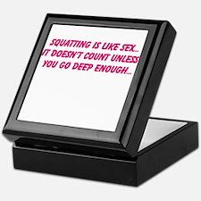 Squatting is like sex... Keepsake Box