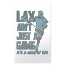 Lax Aint Just A Game Decal