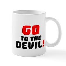 GO TO THE DEVIL! V Small Mug