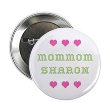 MomMom Sharon Button