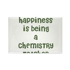 Happiness is being a CHEMISTR Rectangle Magnet