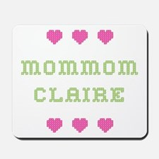 MomMom Claire Mousepad