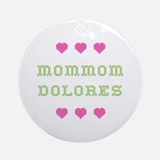 MomMom Dolores Round Ornament
