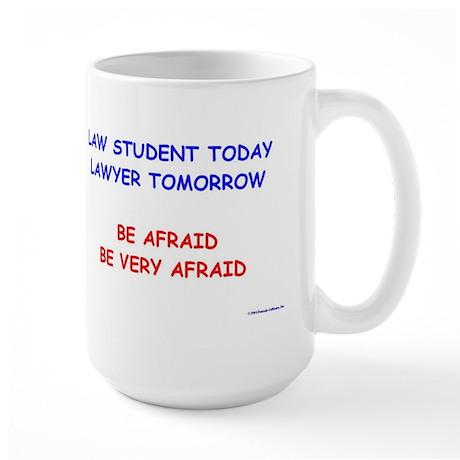 Be Afraid of Law Students Large Mug