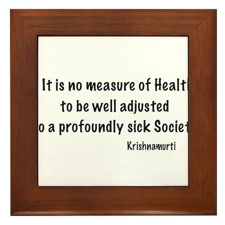 Krishnamurti Quote Framed Tile