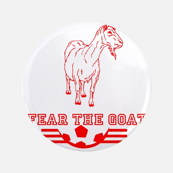 """Fear The Goat 3.5"""" Button"""