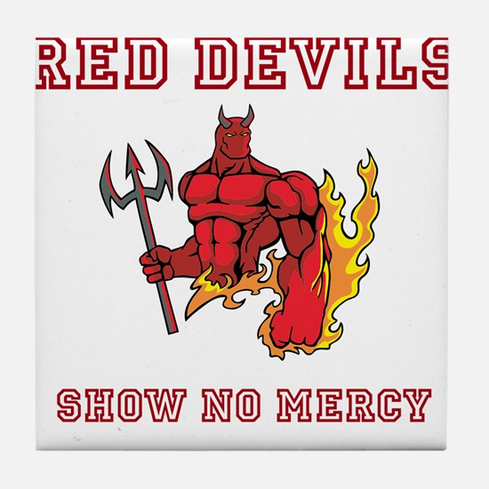 Red Devils Show No Mercy Tile Coaster