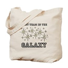 Best Team In The Galaxy Tote Bag