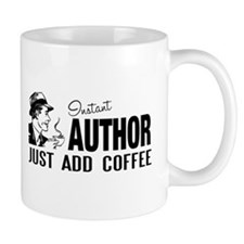 Man Instant Author Add Coffee Coffee Mug
