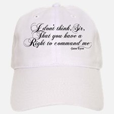 Jane Eyre No Right To Command Me Baseball Baseball Cap